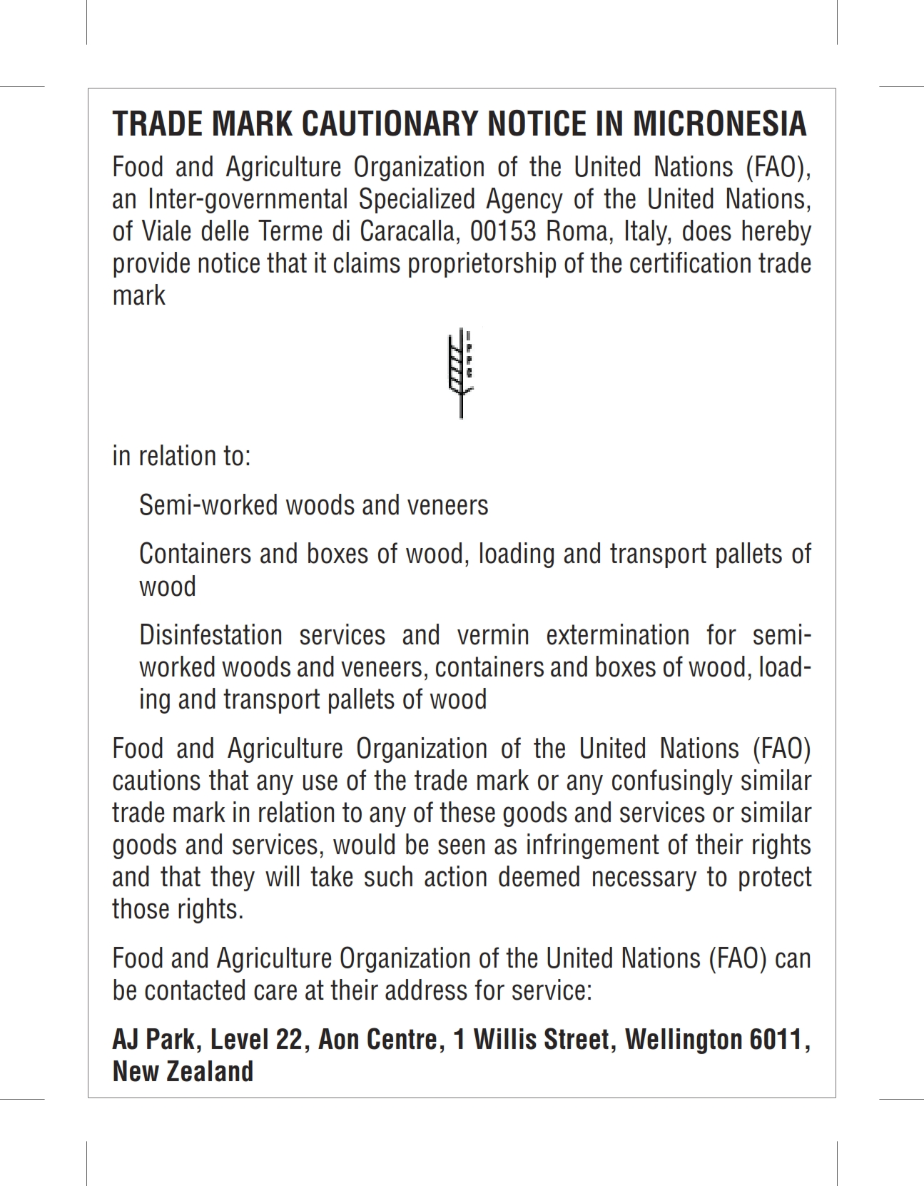 TRADE MARK CAUTIONARY NOTICE IN MICRONESIA Food and Agriculture Organization of the United Nations FAO