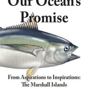 Our Oceans promise Marshall Islands fishing